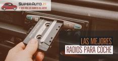 Las 5 mejores radios de coche baratas del 2020